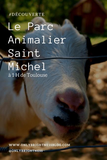 DÉCOUVERTE - Le Parc Animalier Saint Michel