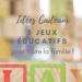 idées cadeaux 5 jeux éducatifs #famille #review #jeu #play #game #familygame