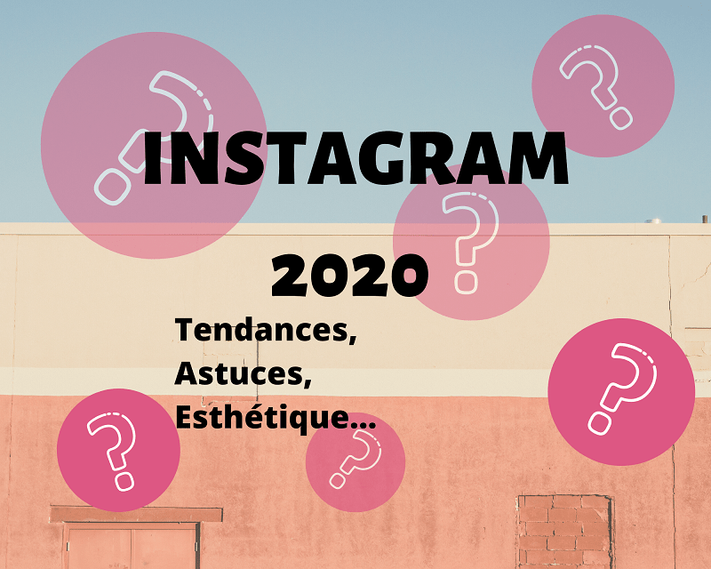 INSTAGRAM 2020 feed esthétique