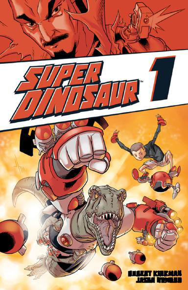 dinosaur-comic-books-front-cover-of-Super-Dinosaur-by-Robert-Kirkman-and-Jason-Howard-showing-a-T-Rex-with-robotic-arms-with-a-boy-in-the-background