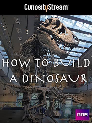 Top-15-Wonderful-Dinosaur-Documentaries-for-Dinosaur-Lovers-How-to-Build-a-Dinosaur