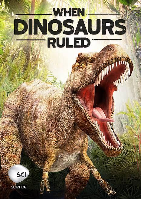 Top-15-Wonderful-Dinosaur-Documentaries-for-Dinosaur-Lovers-When-Dinosaurs-Ruled