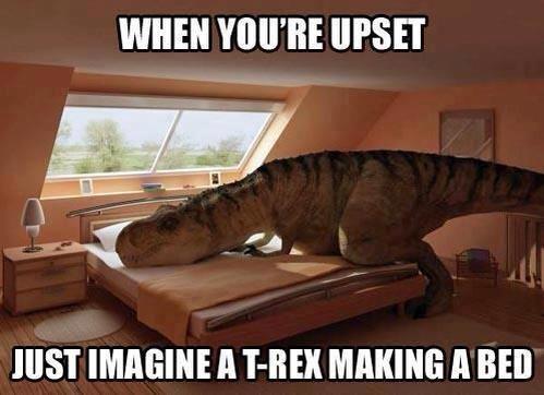 A T-Rex Made a Bed