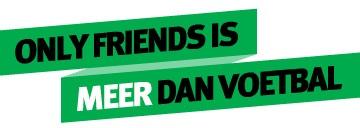 Motto Only Friends is Meer dan Voetbal