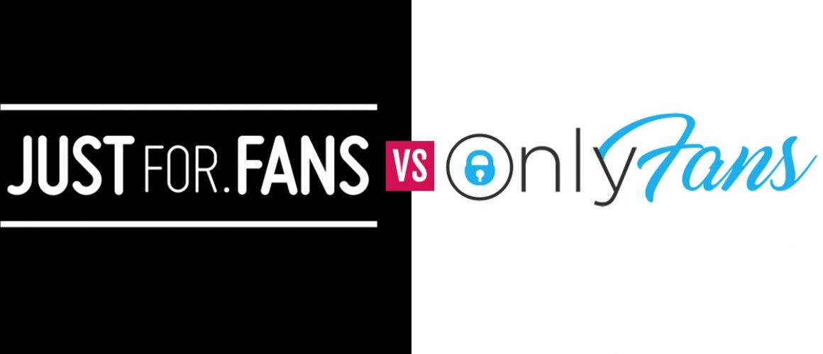 The Best Platform? Just For Fans versus Only Fans!