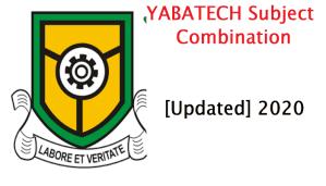 YABATECH Subject Combination [Updated] 2020