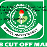 JAMB Cut-off Mark 2020/2021  | Jamb Cut off mark For Universities and Polytechnics 2020 | Universities and Polytechnics 2020