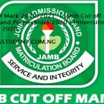 JAMB Cut-off Mark 2020/2021 | Jamb Cut off mark For Universities and Polytechnics 2020 | Universities and Polytechnics 2020