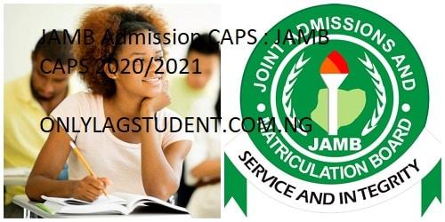 JAMB Admission CAPS : JAMB CAPS 2020/2021 – ACCEPT or REJECT Admission Offer – JAMB ACCEPT or REJECT Admission