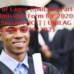 University of Lagos (UNILAG) Part-Time Degree Admission Form for 2020/2021 Academic Session [ICE] | UNILAG Part-time Admission 2020/2021