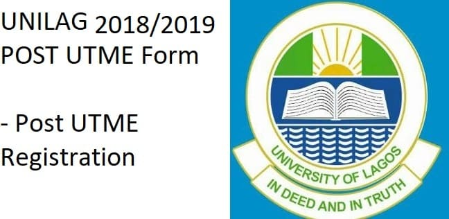 UNILAG 2018/2019 POST UTME Form - Post UTME Registration
