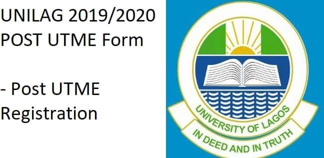 UNILAG 2019/2020 POST UTME Form – Post UTME Registration