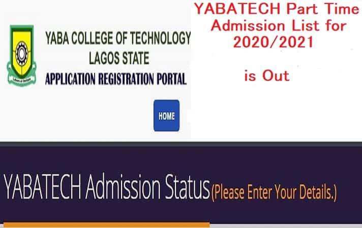 YABATECH Part Time Admission List 2020/2021 | Yabatech Admission List