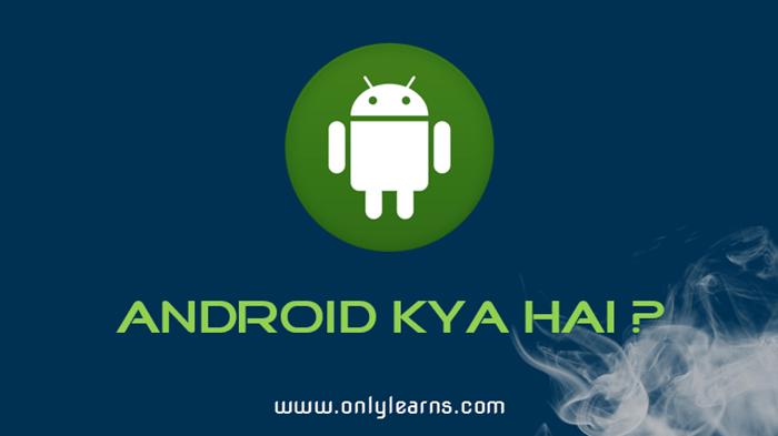 Android-kya-hai