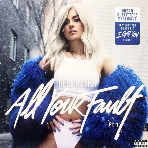 Bebe Rexha ‎– All Your Fault: Pt. 1