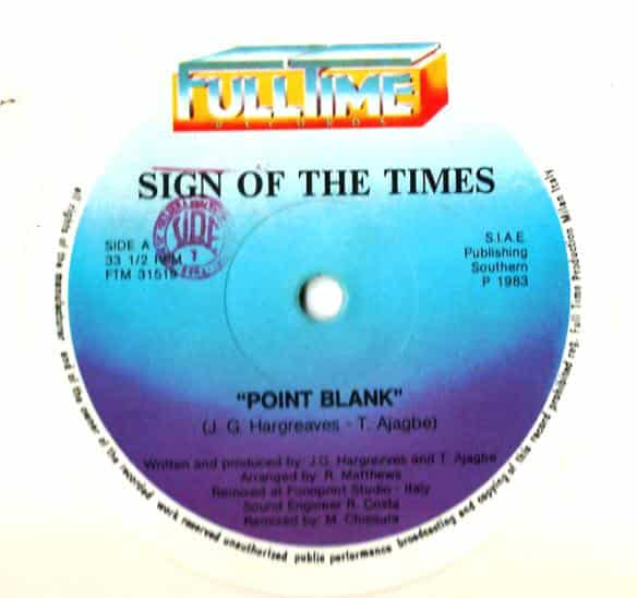Sign Of The Times  ‎– Point Blank