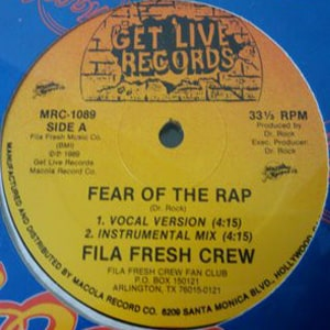Fila Fresh Crew ‎- Fear Of The Rap