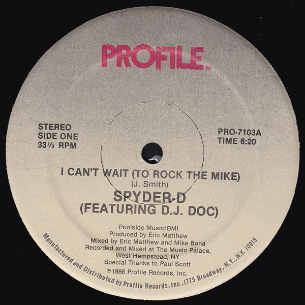 Spyder-D Featuring D.J. Doc – I Can't Wait (To Rock The Mike)
