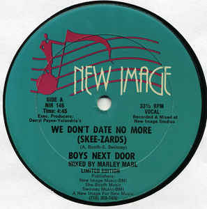Boys Next Door – We Don't Date No More (Skee-Zards)