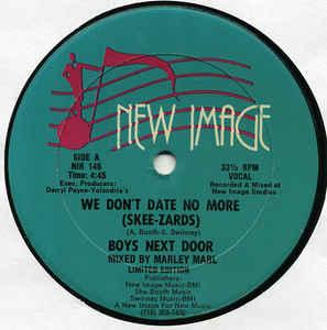 Boys Next Door – We Don't Date No More (Skee-Zards)
