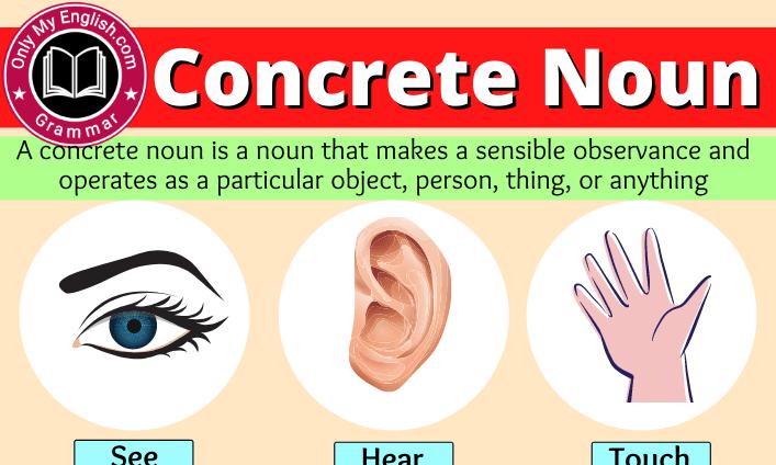 Concrete Noun: Definition, Examples, Sentence & List
