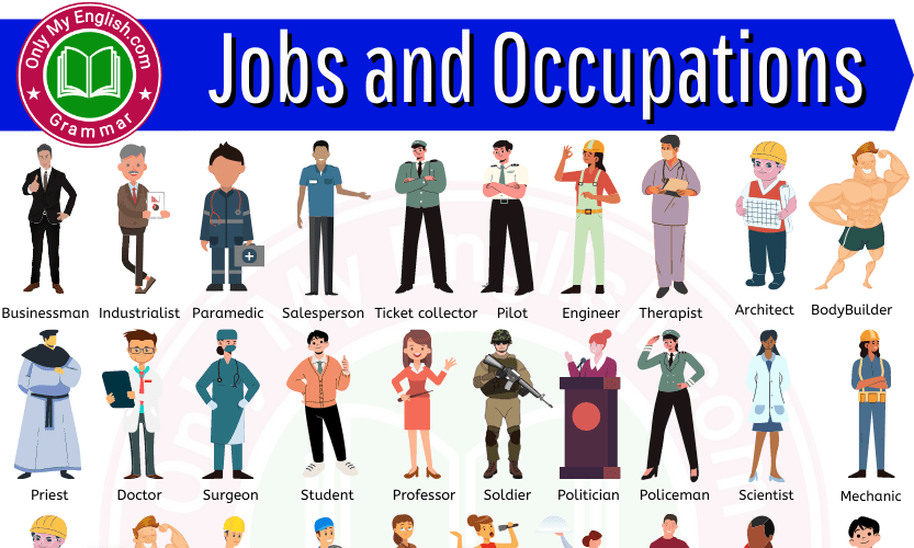 List of Jobs and Occupations: Different Types of Jobs and Occupations