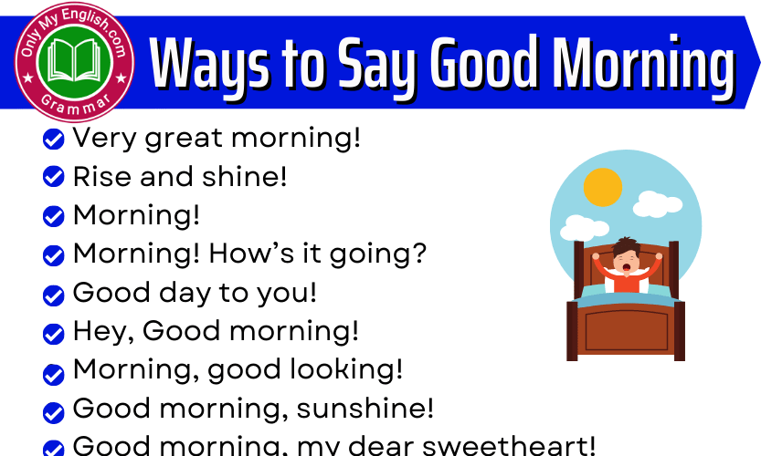43+ Different Ways to Say Good Morning