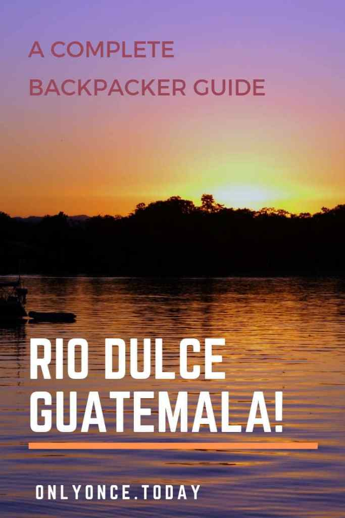 Rio Dulce Backpacker guide