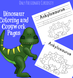 Dinosaur Coloring and Copywork - Only Passionate Curiosity [ 1024 x 1024 Pixel ]