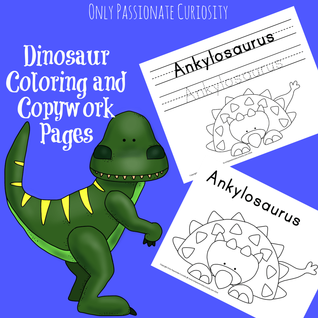 hight resolution of Dinosaur Coloring and Copywork - Only Passionate Curiosity