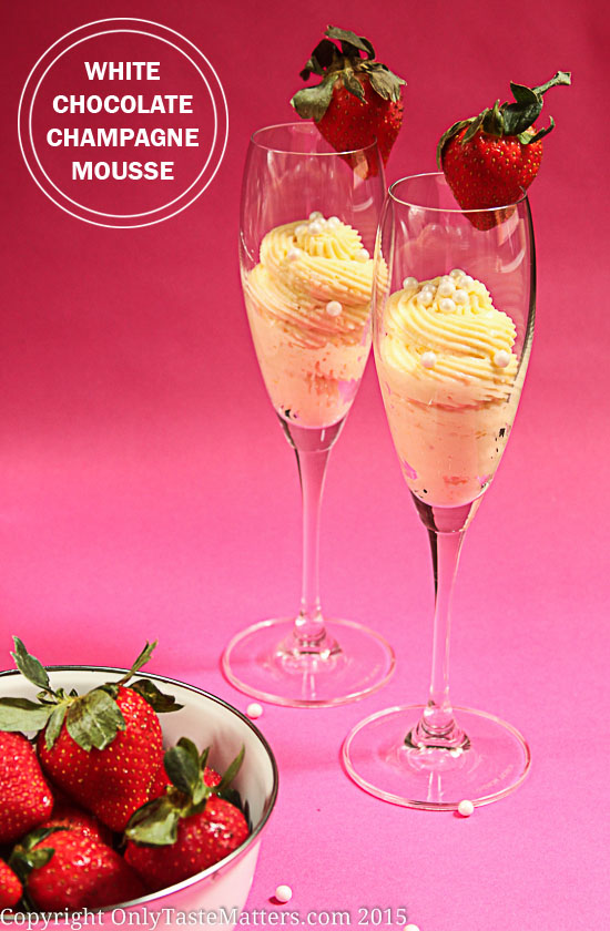 White Chocolate Champagne Mousse from Only Taste Matters