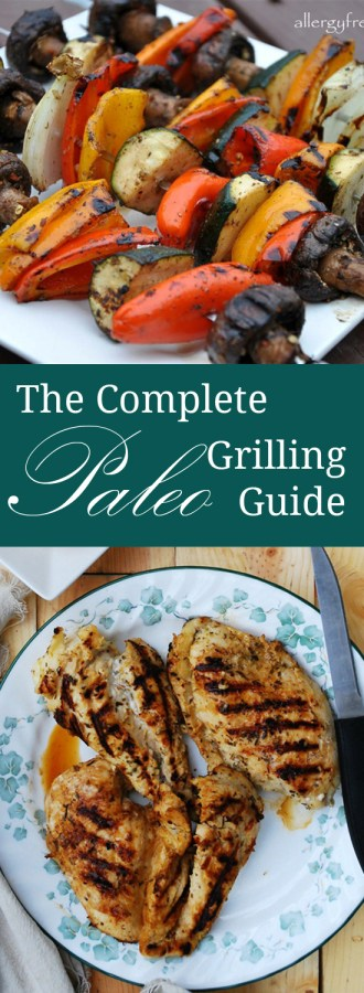 The Complete Paleo Grilling Guide | Only Taste Matters