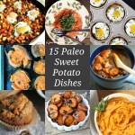 15 Paleo Sweet Potato Dishes