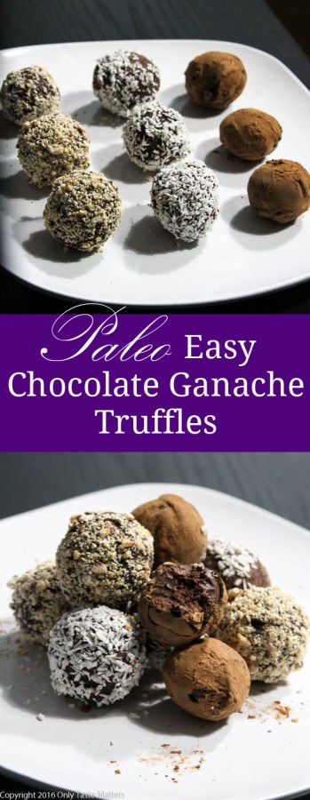 Easy Paleo Chocolate Ganache Truffles | Only Taste Matters