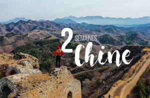 Itinéraire de deux semaines chine
