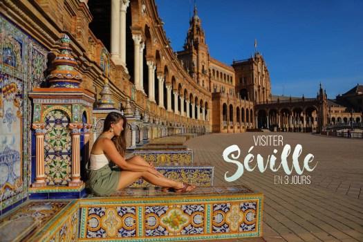 visiter Séville en 3 jours blog
