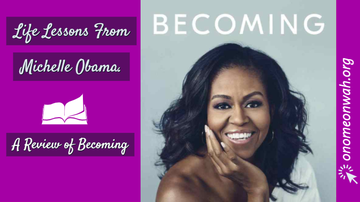 Life Lessons From Michelle Obama.