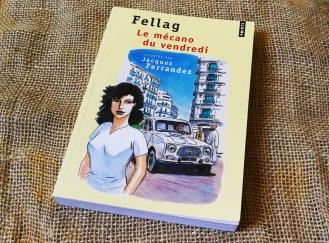 Le Mécano Du Vendredi de Fellag : un humour automatique
