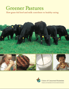 """The full title of this report is """"Greener Pastures: How grass-fed beef and milk contribute to healthy eating.  You can download t by clicking here, or wait until next week when we share more results."""
