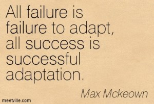 Quotation-Max-Mckeown-evolution-success-improvement-failure-inspirational-innovation-change-Meetville-Quotes-150192