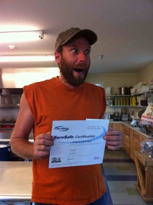 Me, super excited after receiving my required ServSafe certificate.  I spent an entire day of my life sitting in class, learning how to wash utensils, stack food boxes, and rotate inventory for this.  I got a 96 on the exam.  Does this picture make YOU feel safer?