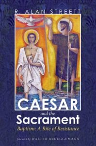 R. Alan Streett – Caesar and the Sacrament