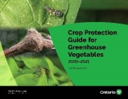 The front cover of OMAFRA Publication 835 Crop Protection Guide for Greenhouse Vegetables 2020-2021