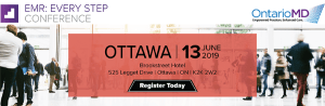 3 Reasons to Attend OntarioMD's EMR: Every Step Conference in Ottawa