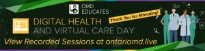 Digital Health and Virtual Care Day: Another Huge Success!