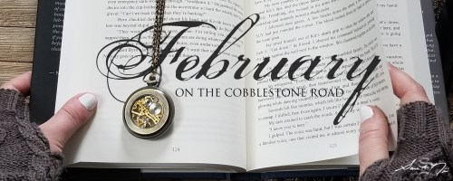 February On The Cobblestone Road open book with pocketwatch