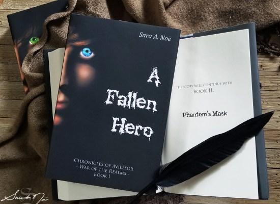 A Fallen Hero and Phantom's Mask by Sara A. Noe