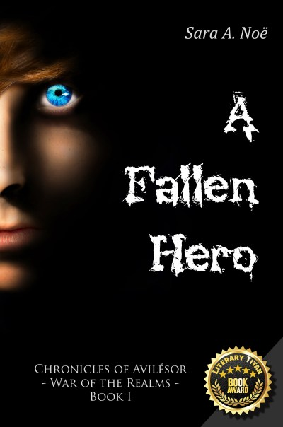 A Fallen Hero by Sara A. Noe Chronicles of Avilesor War of the Realms Book 1 Literary Titan Gold Book Award cover