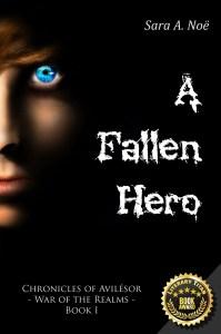 A Fallen Hero by Sara A. Noe Chronicles of Avilesor War of the Realms Book I, Literary Titan Gold Book Award cover