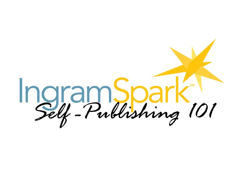 IngramSpark Self-Publishing 101